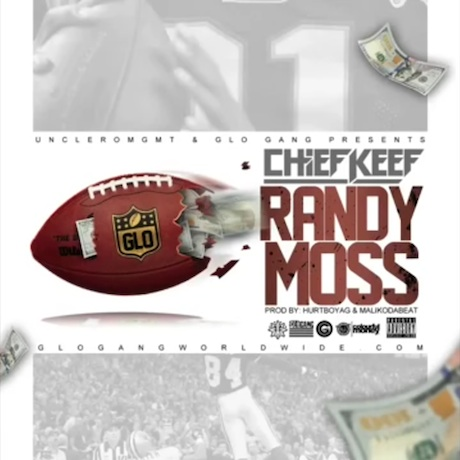 "Chief Keef ""Randy Moss"""