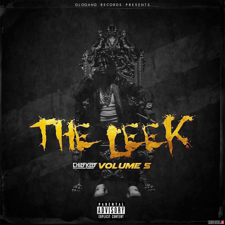 Chief Keef Drops 'The Leek, Vol. 5' Mixtape
