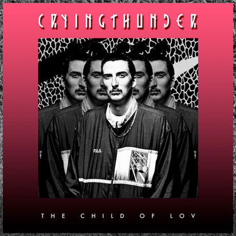 The Child of Lov 'Crying Thunder' (mixtape)