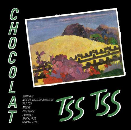Chocolat 'Tss Tss' (album stream)