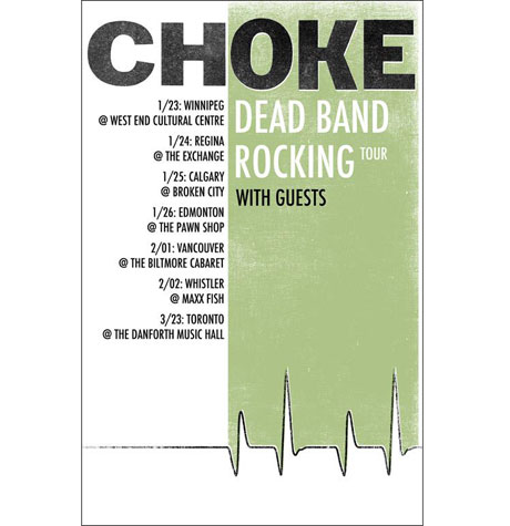 "Choke Reunite for ""Dead Band Rocking"" Canadian Tour"