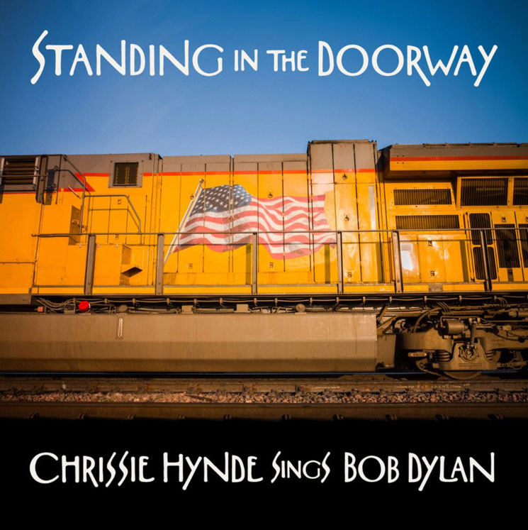 Pretenders' Chrissie Hynde Reveals Bob Dylan Covers Album
