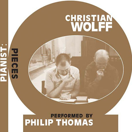 Christian Wolff Pianist: Pieces