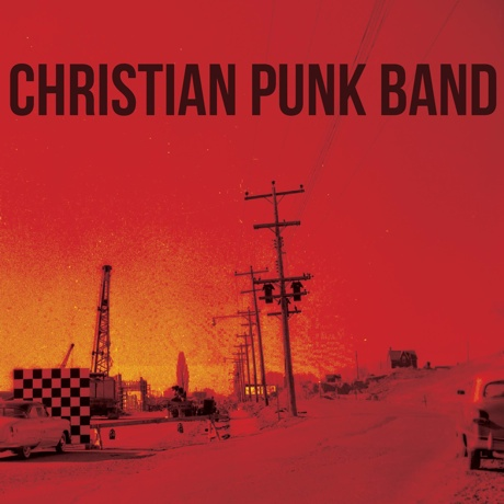 Christian Punk Band 'Christian Punk Band' (album stream)