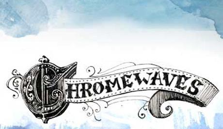 R.I.P. Toronto Music Blog 'Chromewaves'