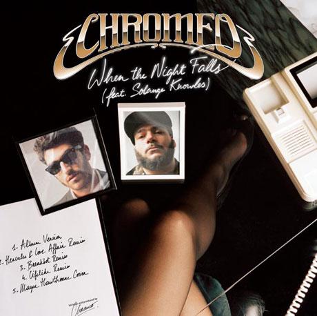 Chromeo 'When the Night Falls' (EP stream)