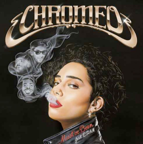 Chromeo Team Up with DRAM for 'Must've Been'