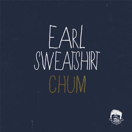 """Earl Sweatshirt """"Chum"""""""