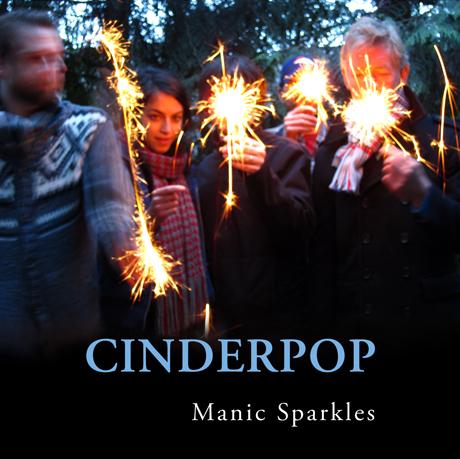 Cinderpop Return with 'Manic Sparkles' LP