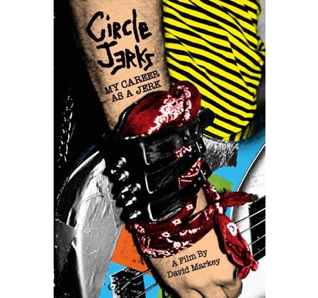 Circle Jerks Bringing 'My Career As a Jerk' Documentary to DVD