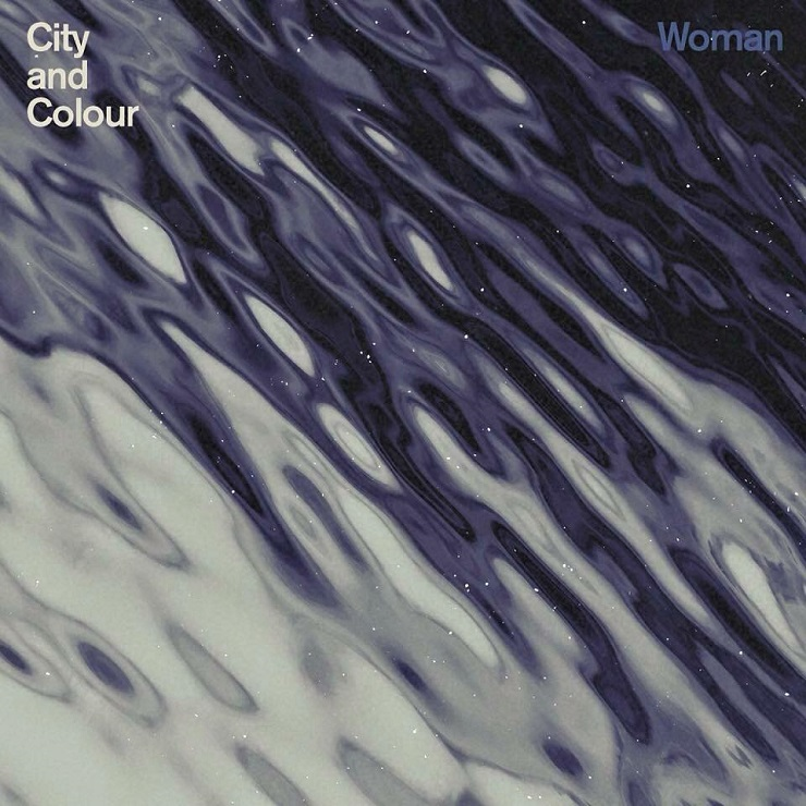 "City and Colour ""Woman"""