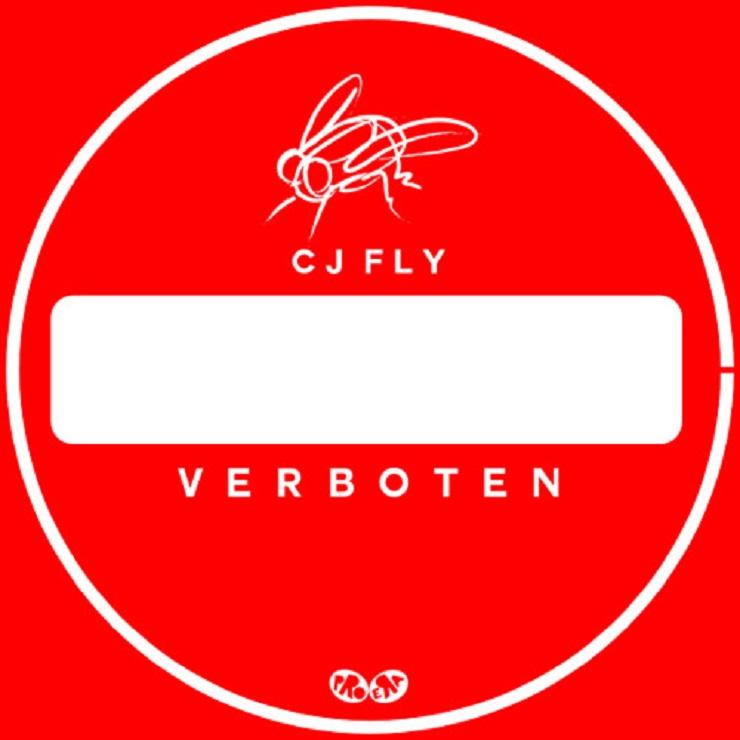 """CJ Fly """"Verboten"""""""