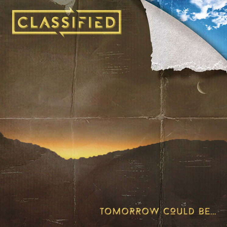 Classified Tomorrow Could Be...