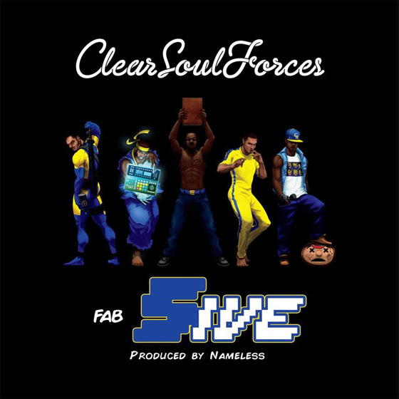 Clear Soul Forces Fab 5ive