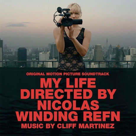 Cliff Martinez to Release Score for 'My Life Directed by Nicolas Winding Refn'