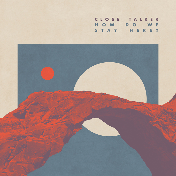 Close Talker Detail New Album 'How Do We Stay Here?'