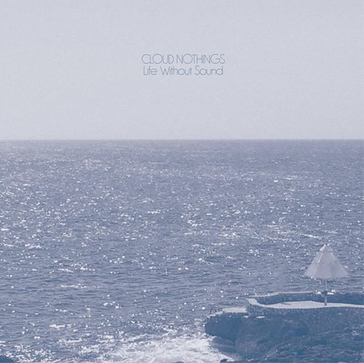 "Cloud Nothings Unveil 'Life Without Sound' LP, Share ""Modern Act"""
