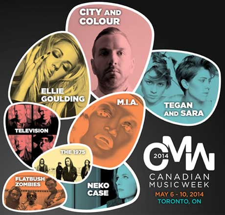 Canadian Music Week Gets M.I.A., City and Colour, Tegan and Sara, Neko Case, Television for 2014 Edition