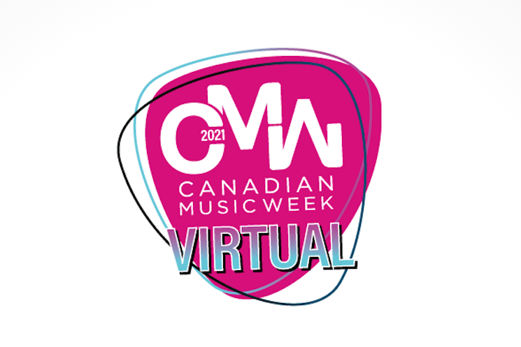 Canadian Music Week Returns with Virtual 2021 Edition
