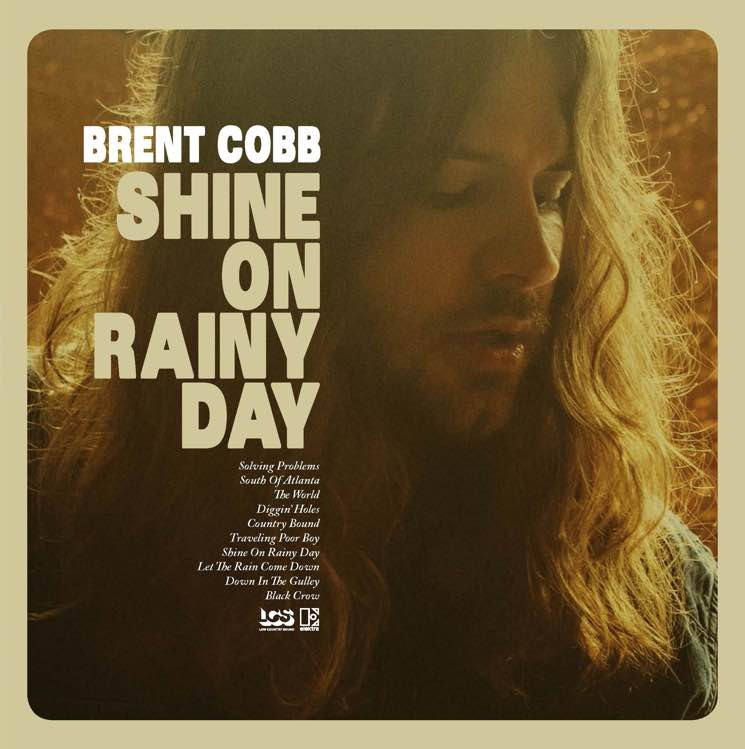 Brent Cobb Shine On Rainy Day
