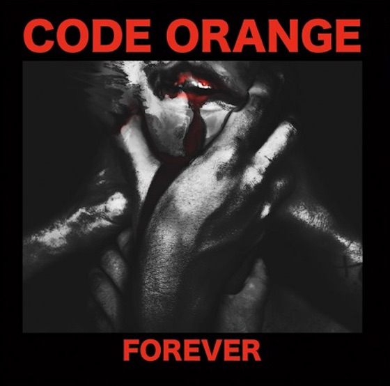 Code Orange Announce 'Forever' LP, Share Bloody New Video