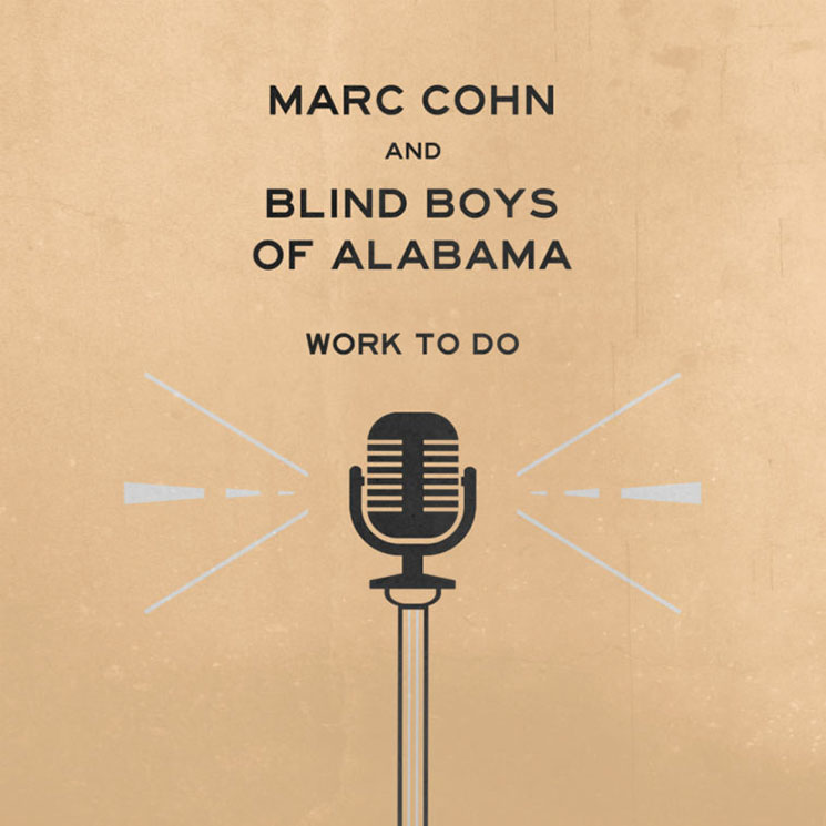Marc Cohn and Blind Boys of Alabama Work to Do