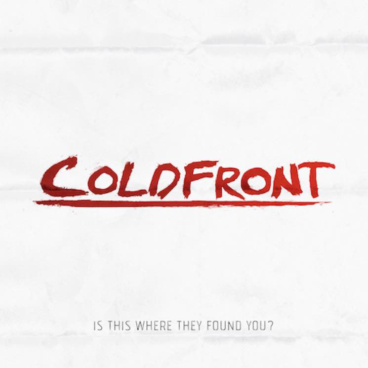 Coldfront Is This Where They Found You?