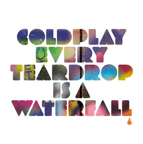 Coldplay Line Up 'Every Teardrop Is a Waterfall' EP