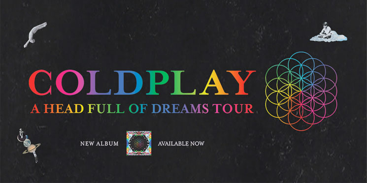 "Coldplay Bring ""A Head Full of Dreams Tour"" to Canada"