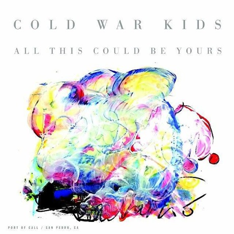 Cold War Kids 'All This Could Be Yours'