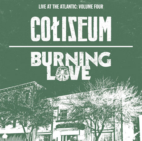 Coliseum and Burning Love Team Up for Split Live LP