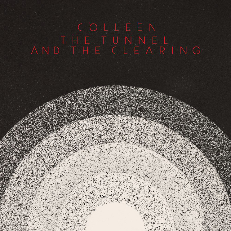 Colleen Returns with New Album 'The Tunnel and the Clearing'