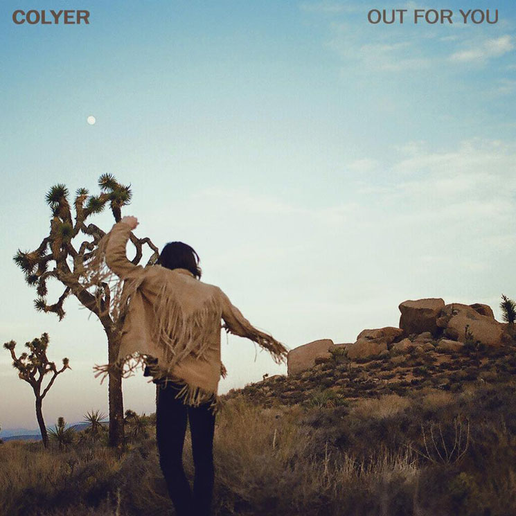"Colyer ""Out for You'"""