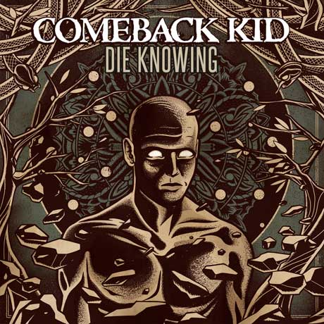 Comeback Kid Detail 'Die Knowing'