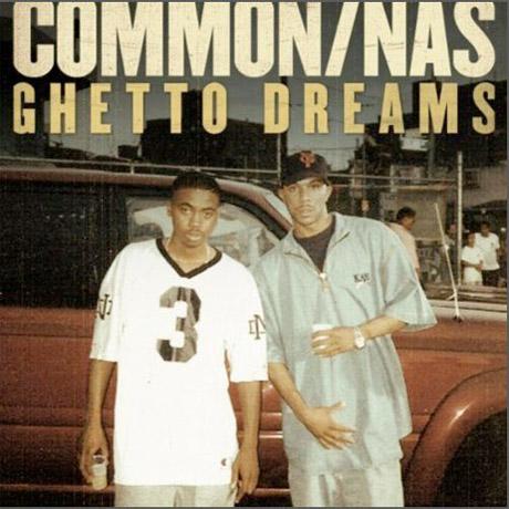 """Common """"Ghetto Dreams"""" (ft. Nas)"""