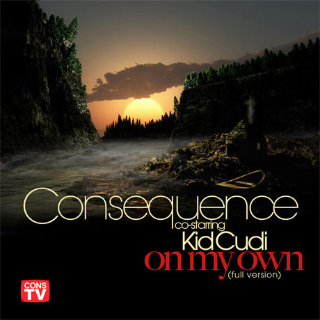 "Consequence ""On My Own"" (ft. Kid Cudi) (prod. by Kanye West)"
