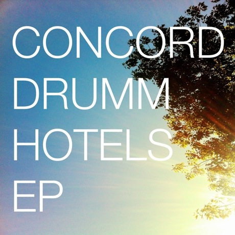 Concord Drumm 'Hotels' EP