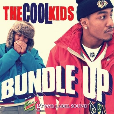 The Cool Kids 'Bundle Up'