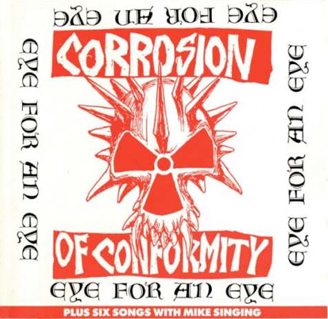 Corrosion of Conformity Reissue 'Eye for an Eye'