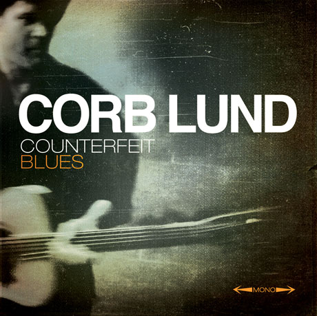 Corb Lund Returns with 'Counterfeit Blues'