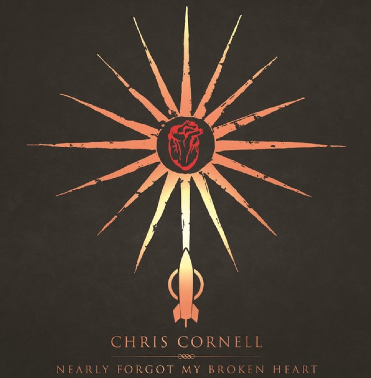 Chris Cornell 'Nearly Forgot My Broken Heart'