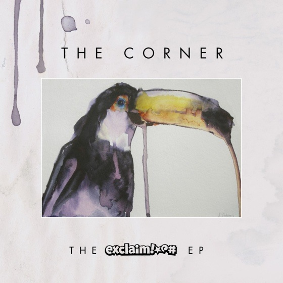 The Corner 'The Exclaim! EP' (album stream)
