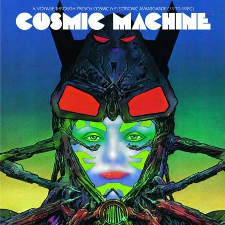 Various Cosmic Machine: A Voyage Across French Cosmic and Electronique Avant-Garde (1970-1980)