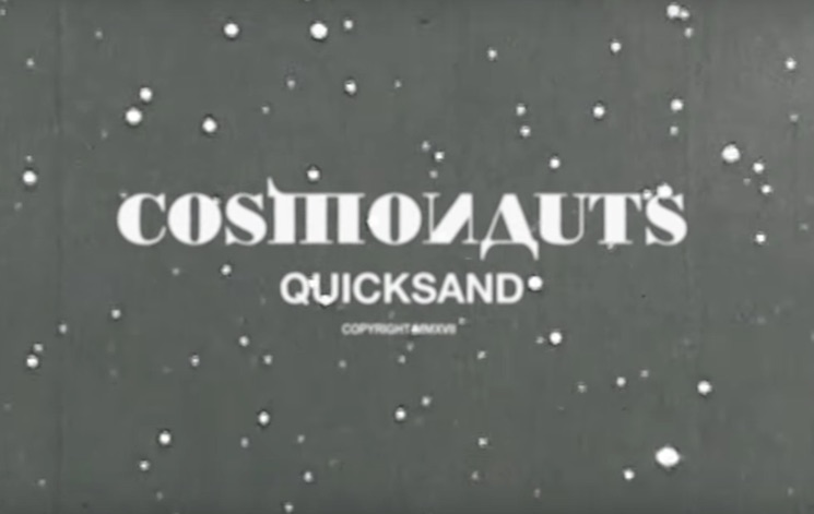 "Quicksand ""Cosmonauts"""