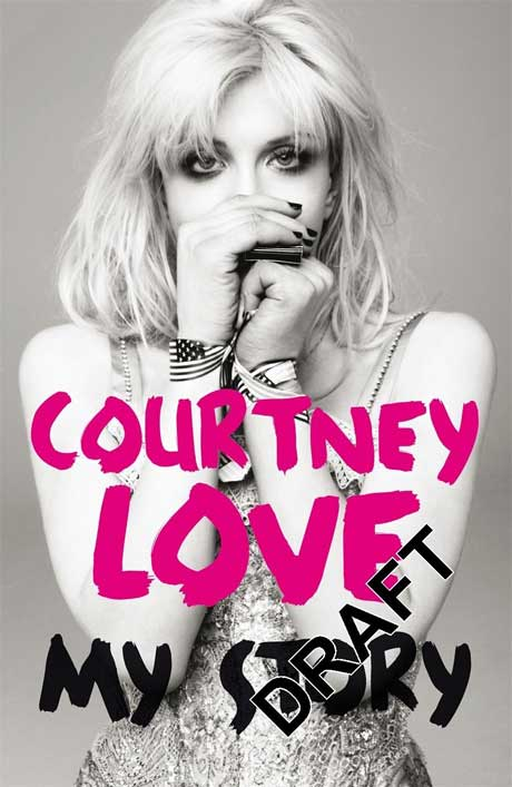 Courtney Love's Autobiography, 'My Story,' Due in December