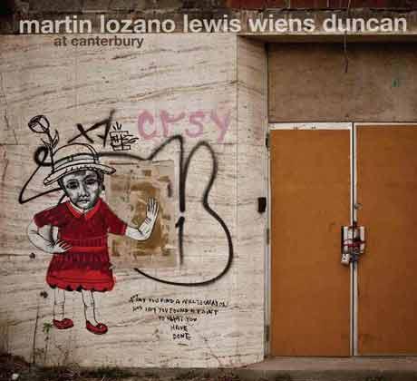 Martin/Lozano/Lewis/Wiens/Duncan At Canterbury