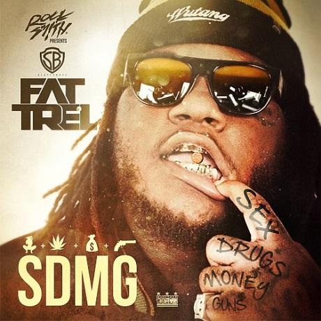 Fat Trel 'SDMG' (mixtape)