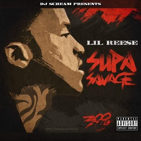 Lil Reese 'Supa Savage' (mixtape)