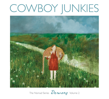 Cowboy Junkies Demons: A Tribute To Vic Chesnutt