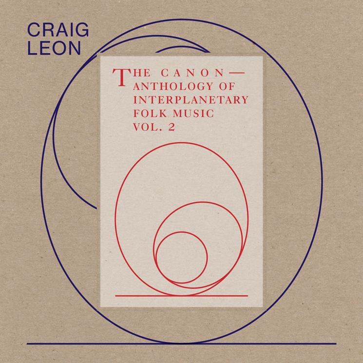 Craig Leon Announces 'Anthology of Interplanetary Folk Music Vol. 2: The Canon'